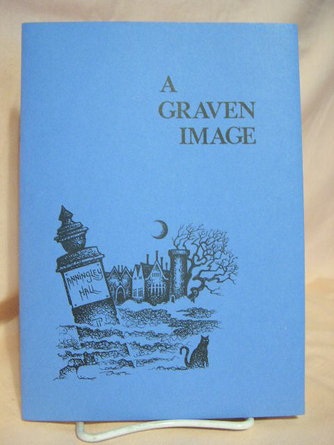 THE GRAVEN IMAGE AND OTHER ESSEX GHOST STORIES