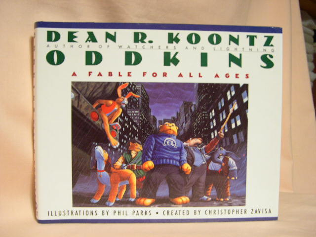ODDKINS; A FABLE FOR ALL AGES. Dean R. Koontz.