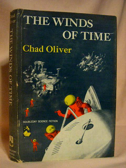 THE WINDS OF TIME. Chad Oliver.