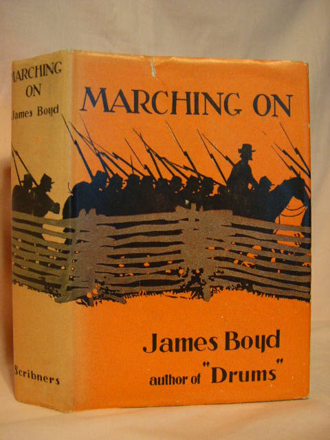 MARCHING ON. James Boyd.