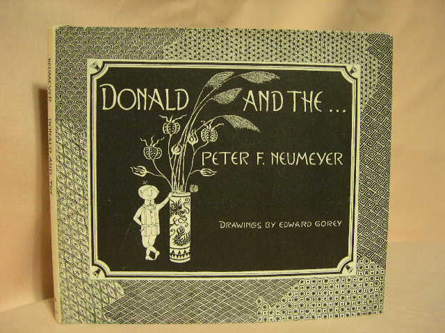 DONALD AND THE. Peter Neumeyer.
