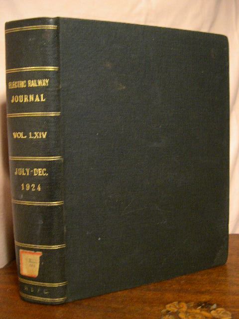 ELECTRIC RAILWAY JOURNAL; VOLUME 64, JULY TO DECEMBER, 1924