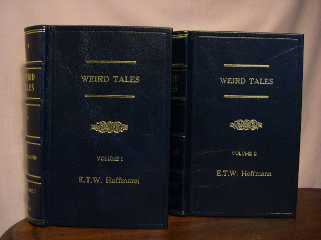 WEIRD TALES; VOLUMES I AND II. Hoffmann, rnst, heodor, ilhelm.