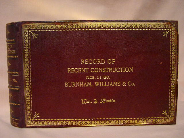RECORD OF RECENT CONSTUCTION, NOS. 11-20, BURNHAM WILLIAMS & CO.