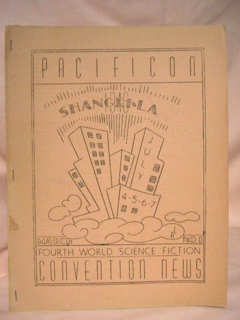 PACIFICON, SHANGRI-LA 1946; FOURTH WORLD SCIENCE FICTION CONVENTION NEWS, MARCH, 1946, NUMBER 1