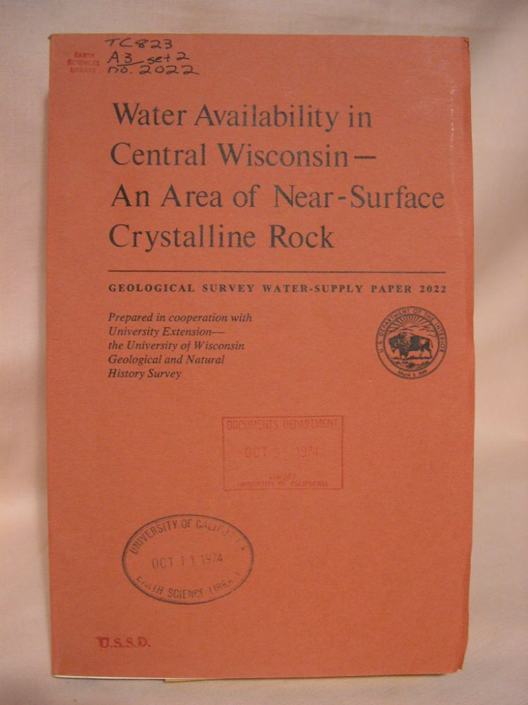 WATER AVAILABILITY IN CENTRAL WISCONSIN - AN AREA OF NEAR-SURFACE CRYSTALLINE ROCK. GEOLOGICAL SURVEY WATER-SUPPLY PAPER 2022. E. A. Bell, M G. Sherrill.