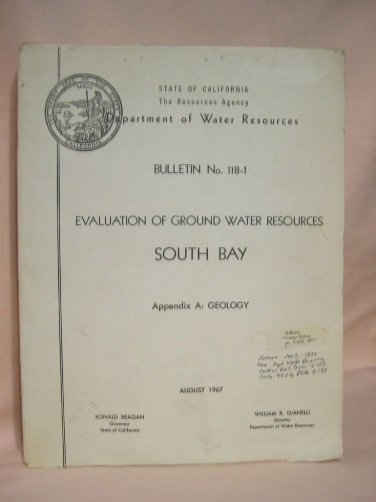 EVALUATION OF GROUND WATER RESOURCES, SOUTH BAY: BULLETIN NO. 118-1, APPENDIX A: GEOLOGY; AUGUST, 1967