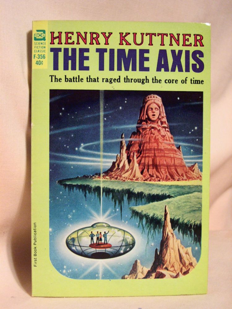 THE TIME AXIS. Henry Kuttner.