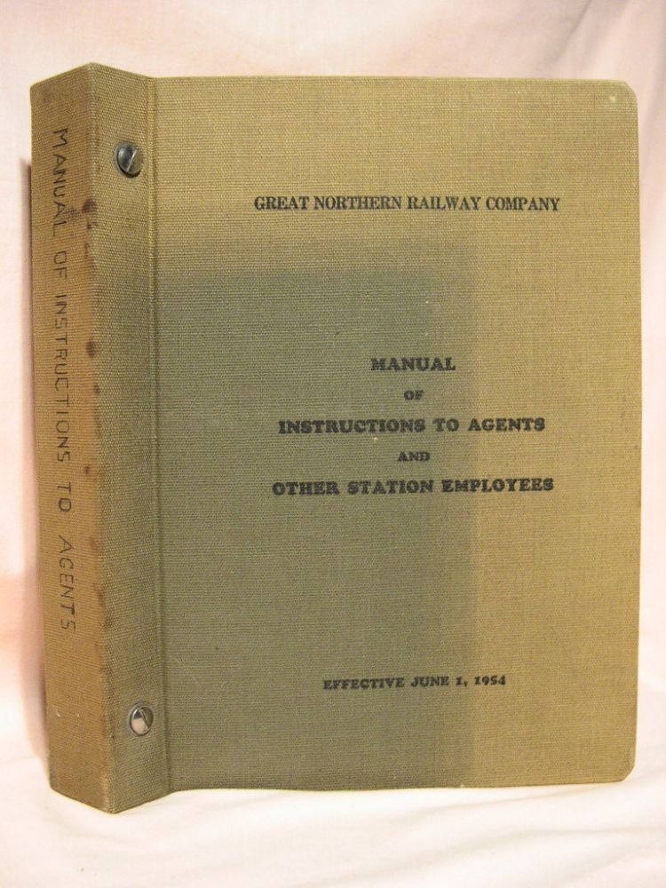 MANUAL OF INSTRUCTIONS TO AGENTS AND OTHER STATION EMPLOYEES