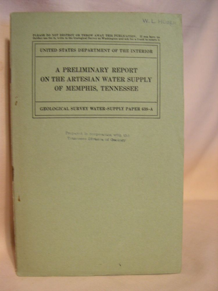 A PRELIMINARY REPORT ON THE ARTESIAN WATER SUPPLY OF MEMPHIS, TENNESSEE; GEOLOGICAL SURVEY WATER-SUPPLY PAPER 638-A. F. G. Wells.
