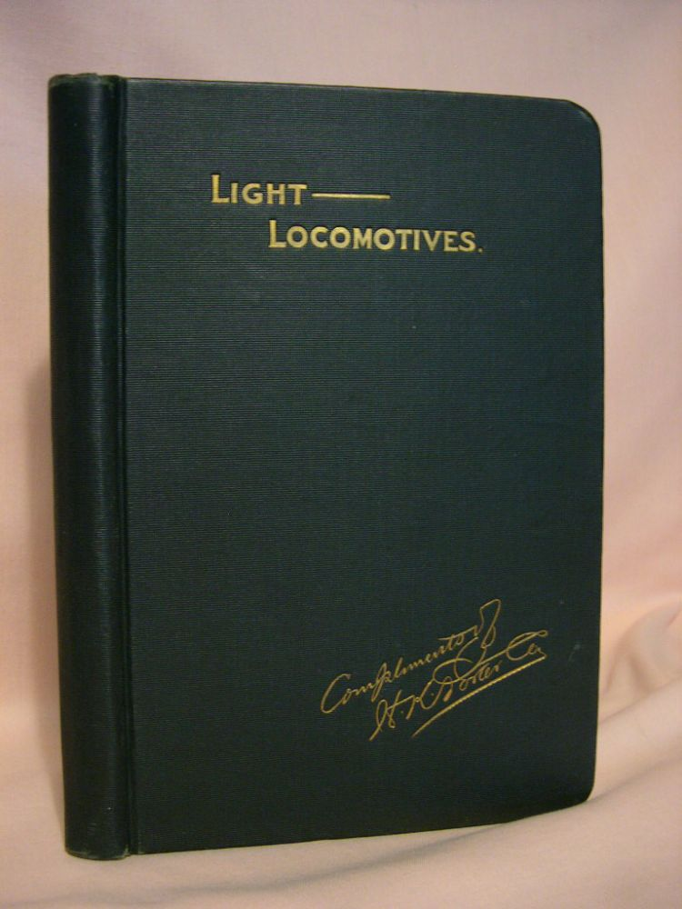 H.K. PORTER COMPANY; BUILDERS OF LIGHT LOCOMOTIVES, STEAM AND COMPRESSED AIR