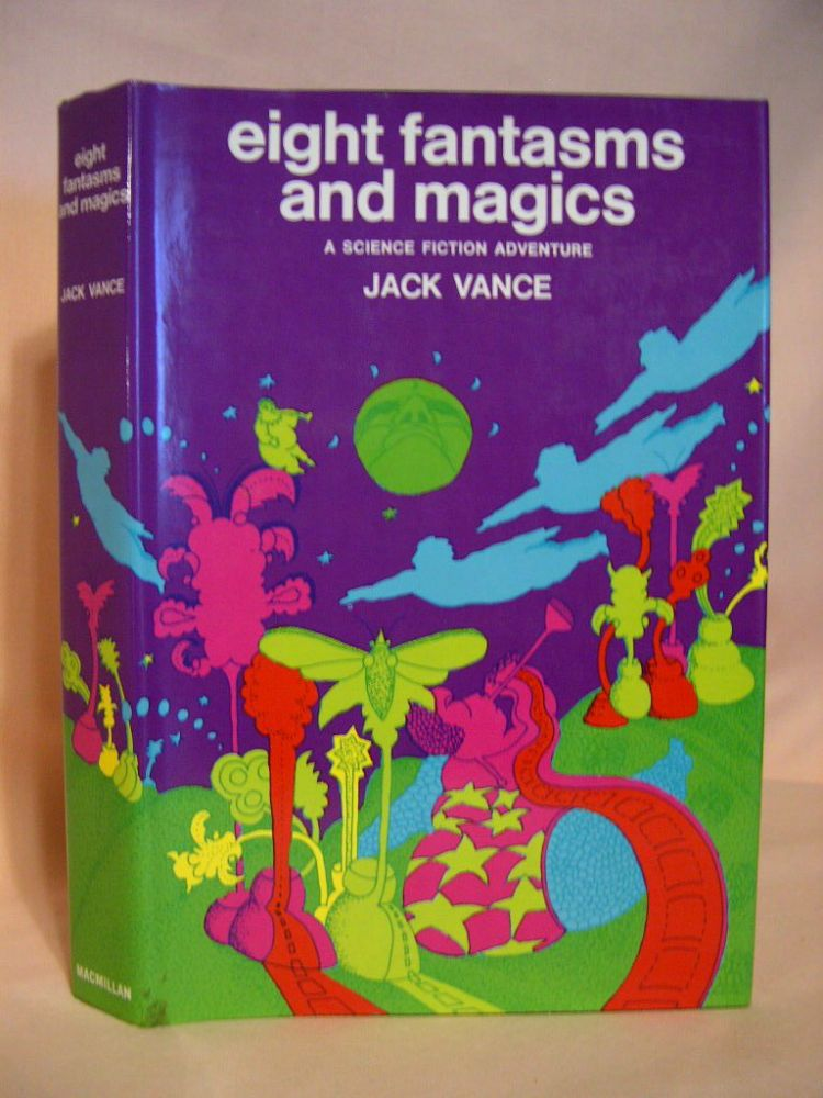 EIGHT FANTASMS AND MAGICS; A SCIENCE FICTION ADVENTURE. Jack Vance.