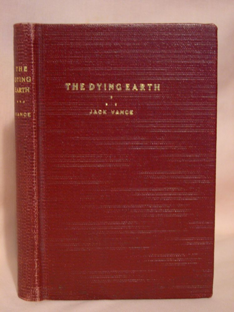 THE DYING EARTH. Jack Vance.