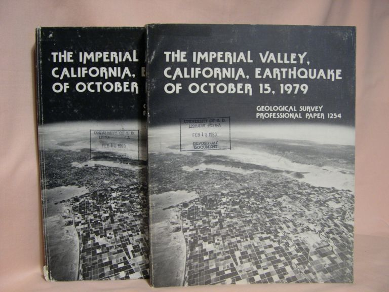 THE IMPERIAL VALLEY, CALIFORNIA, EARTHQUAKE OF OCTOBER 15, 1979; GEOLOGICAL SURVEY PROFESSIONAL PAPER 1254