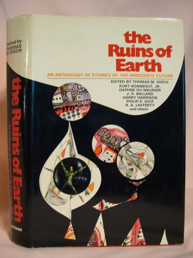 THE RUINS OF EARTH. Thomas M. Disch.