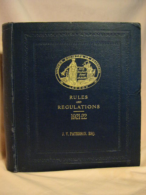 LLOYD'S REGISTER OF SHIPPING, RULES & REGULATIONS FOR THE CONSTUCTION AND CLASSIFICATION OF STEEL VESSELS, 1921