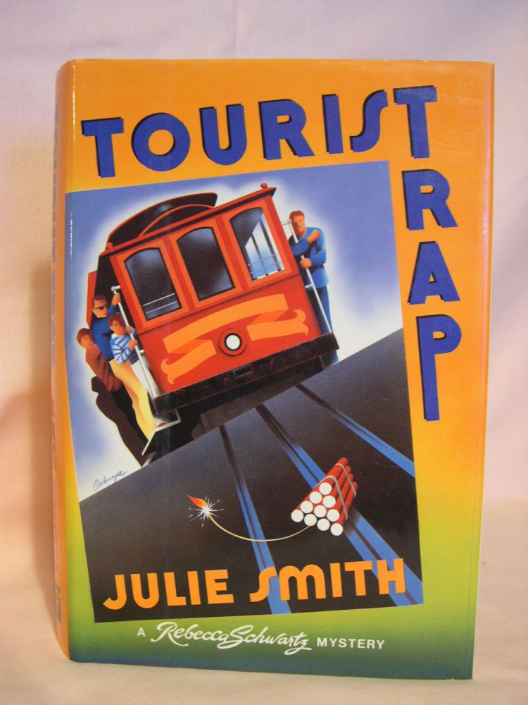 TOURIST TRAP. Julie Smith.
