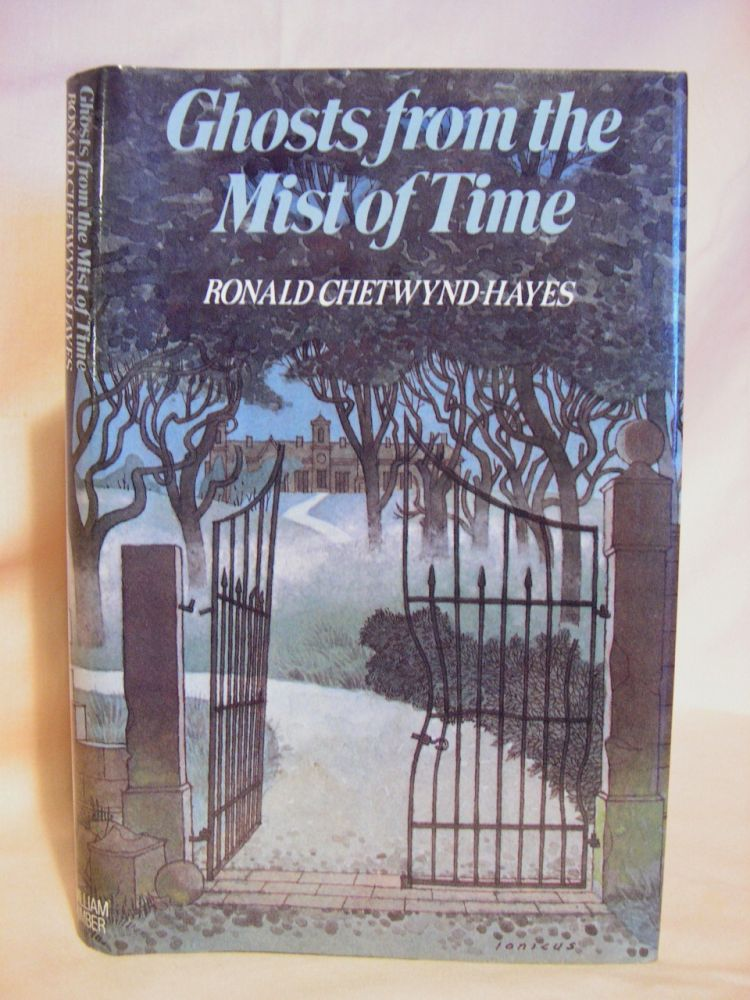GHOSTS FROM THE MIST OF TIME. R. Chetwynd-Hayes.