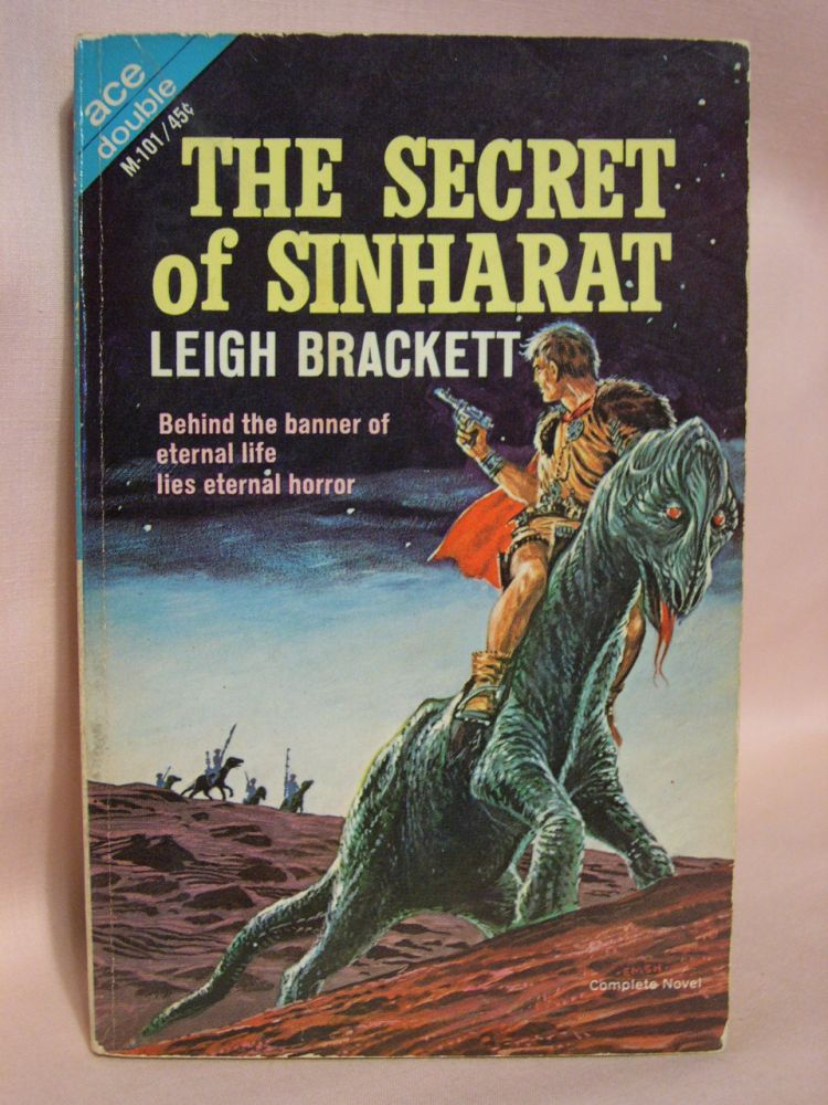 THE SECRET OF SINHARAT bound with PEOPLE OF THE TALISMAN. Leigh Brackett.