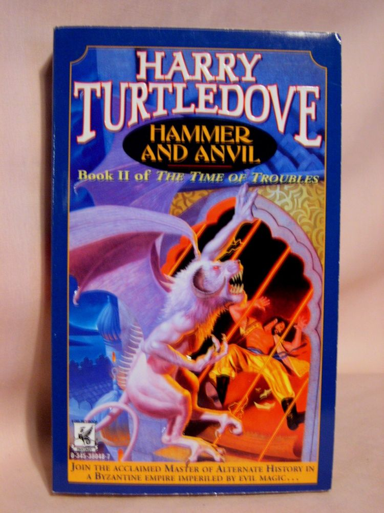 HAMMER AND ANVIL; BOOK TWO [II] OF THE TIME OF TROUBLES. Harry Turtledove.
