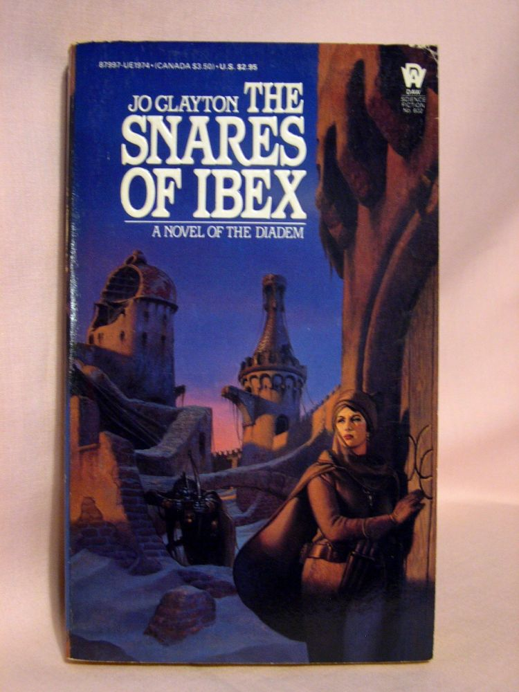 THE SNARES OF IBEX. Jo Clayton.