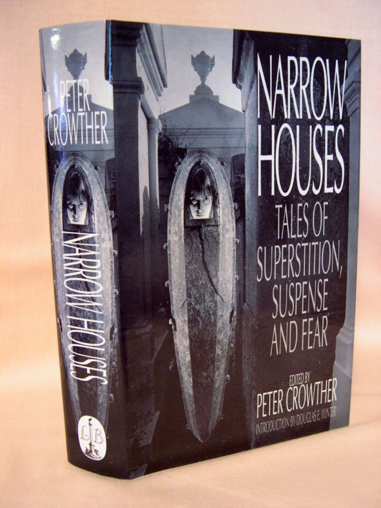 NARROW HOUSES, VOLUME 1. Peter Crowther.