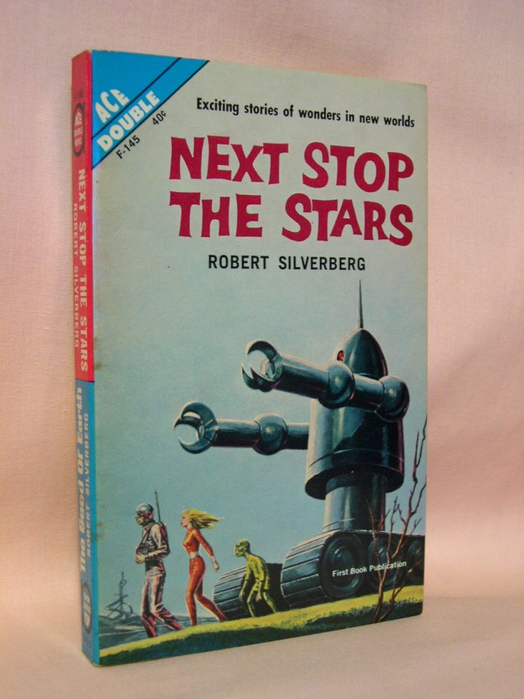 NEXT STOP THE STARS bound with THE SEED OF EARTH. Robert Silverberg.