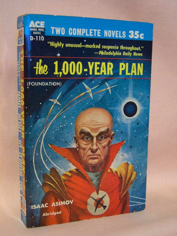 THE 1,000 YEAR PLAN [FOUNDATION], bound with NO WORLD OF THEIR OWN. Isaac Asimov, Poul Anderson.