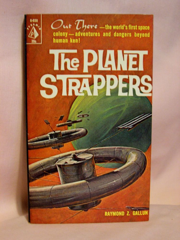 THE PLANET STRAPPERS. Raymond Z. Gallun.