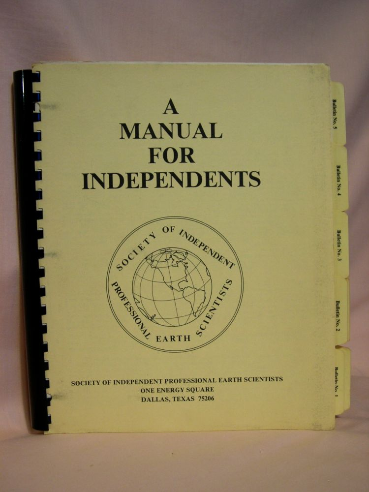 A MANUAL FOR INDEPENDENTS