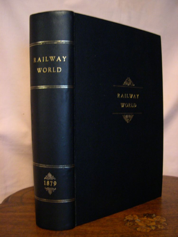 RAILWAY WORLD: IN WHICH IS INCORPORATED THE UNITED STATES RAILROAD AND MINING REGISTER