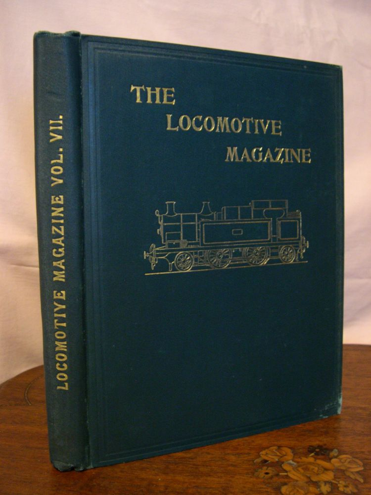 THE LOCOMOTIVE MAGAZINE, VOLUME VII, JANUARY-DECEMBER, 1902: Bound with RAILWAY CARRIAGE AND WAGON REVIEW, SUPPLEMENT TO THE LOCOMOTIVE MAGAZINE, VOLUME I, ISSUES 1 THROUGH 4 COMPLETE