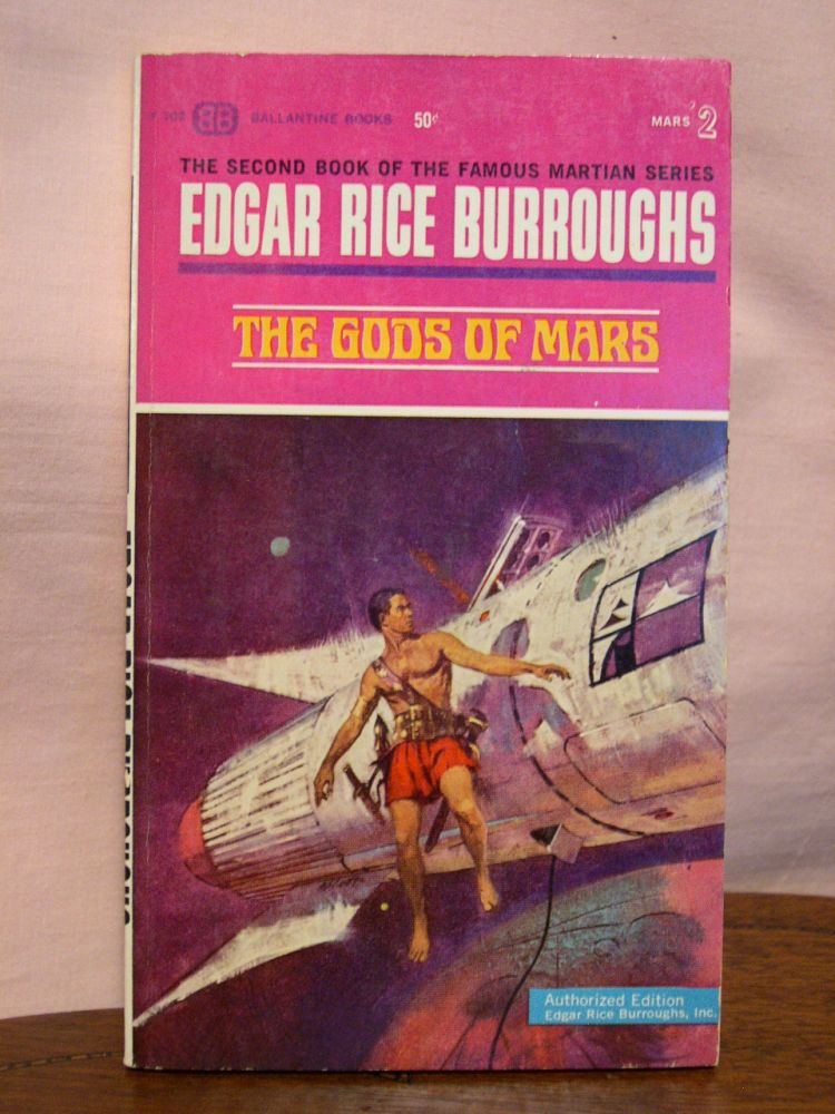 THE GODS OF MARS. Edgar Rice Burroughs.