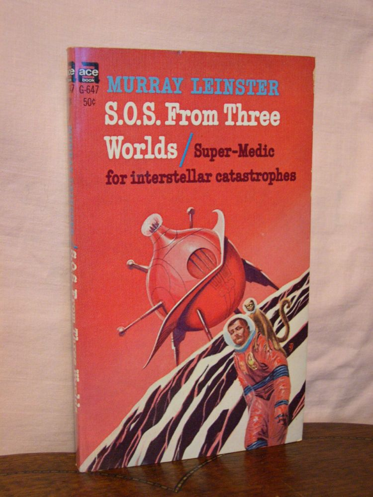 S.O.S. FROM THREE WORLDS. Murray Leinster.