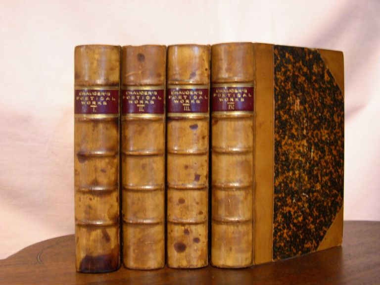 POETICAL WORKS OF GEOFFREY CHAUCER; WITH POEMS FORMERLY PRINTED WITH HIS OR ATTRIBUTED TO HIM; RVISED EDITION IN FOUR VOLUMES. Geoffrey. Robert Bell Chaucer.