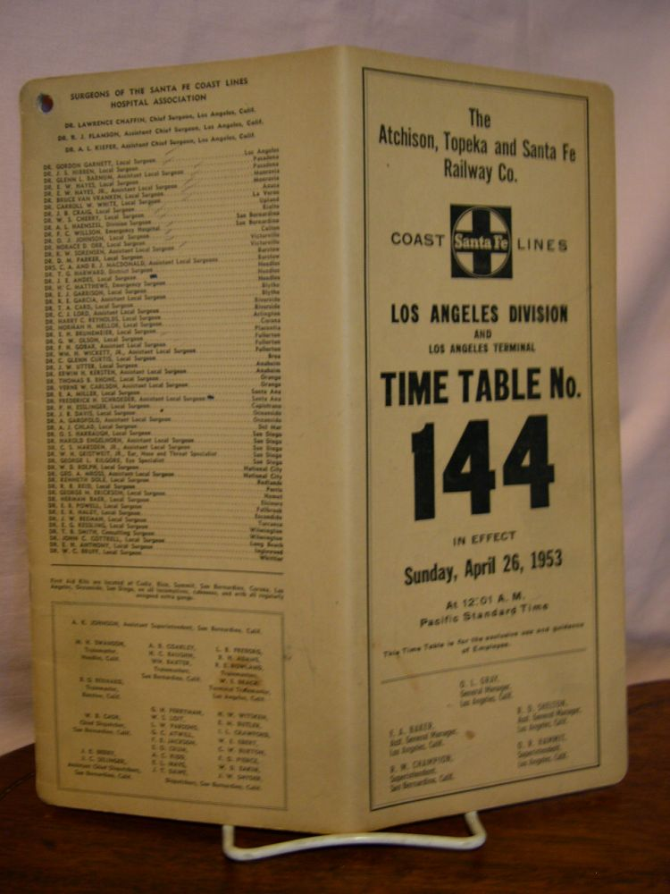ATCHISON, TOPEKA AND SANTA FE RAWILWAY CO. COAST LINES; LOS ANGELES DIVISION AND LOS ANGELES TERMINAL [EMPLOYEE] TIME TABLE NO. 144