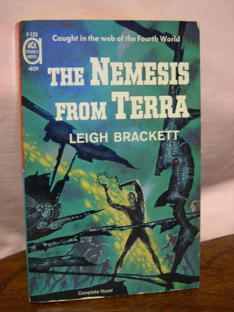 THE NEMESIS FROM TERRA bound with COLLISION COURSE. Leigh Brackett, Robert Silverberg.