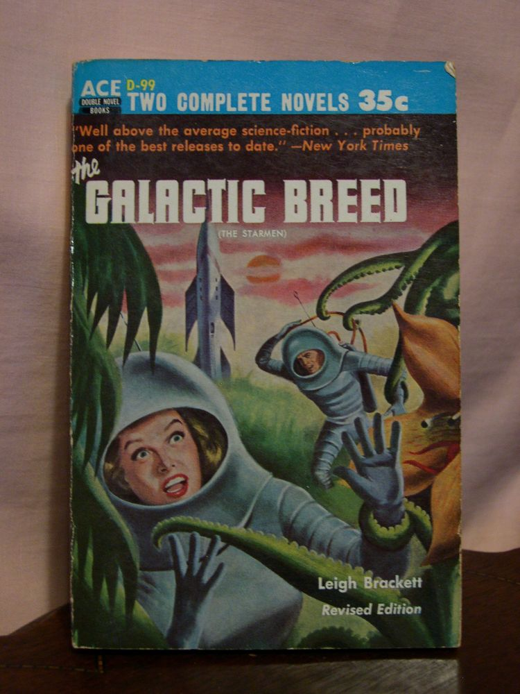 THE GALACTIC BREED [THE STARMEN, revised edition] bound with CONQUEST OF THE SPACE SEA. Leigh Brackett, Robert Moore Williams.