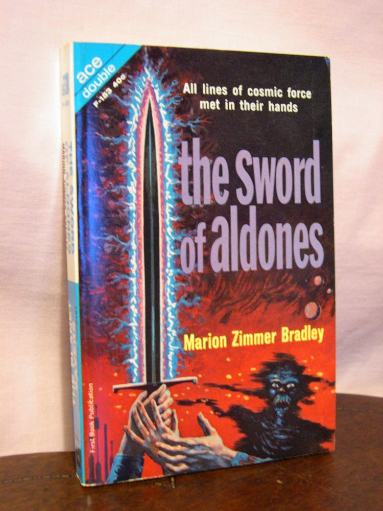 THE SWORD OF ALDONES, bound with THE PLANET SAVERS. Marion Zimmer Bradley.