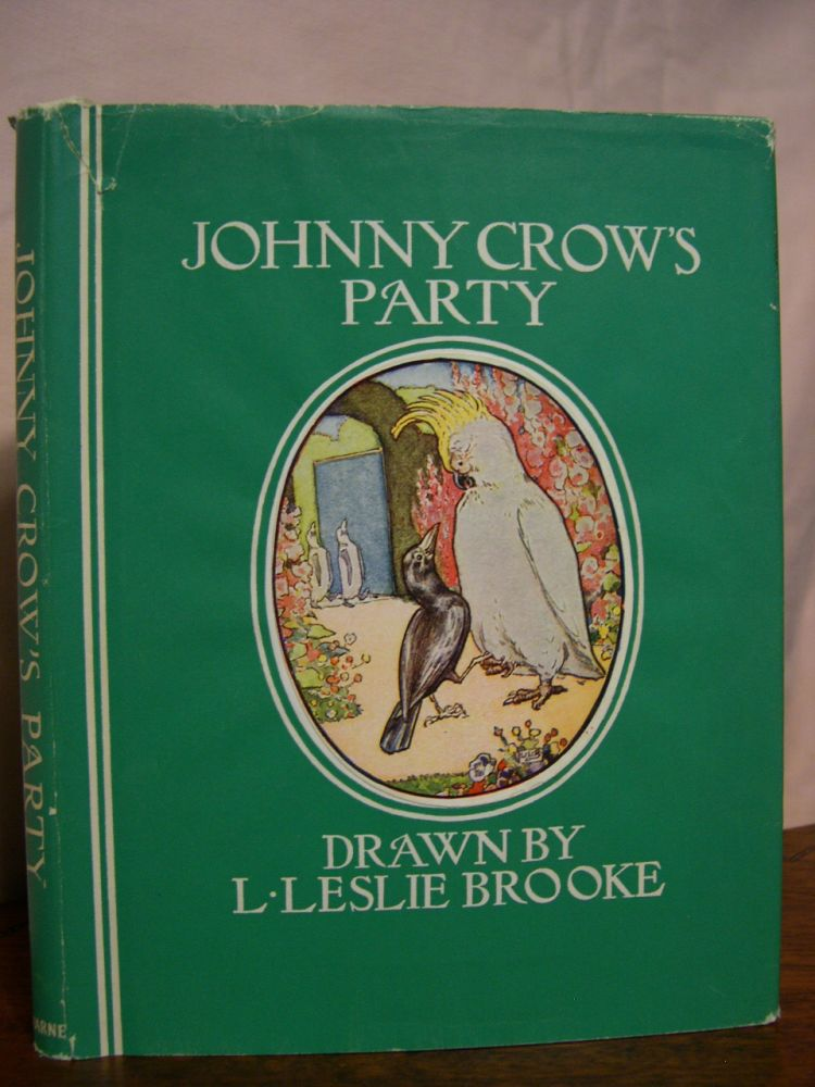 JOHNNY CROW'S PARTY: ANOTHER PICTURE BOOK. L. Lesley Brooke.
