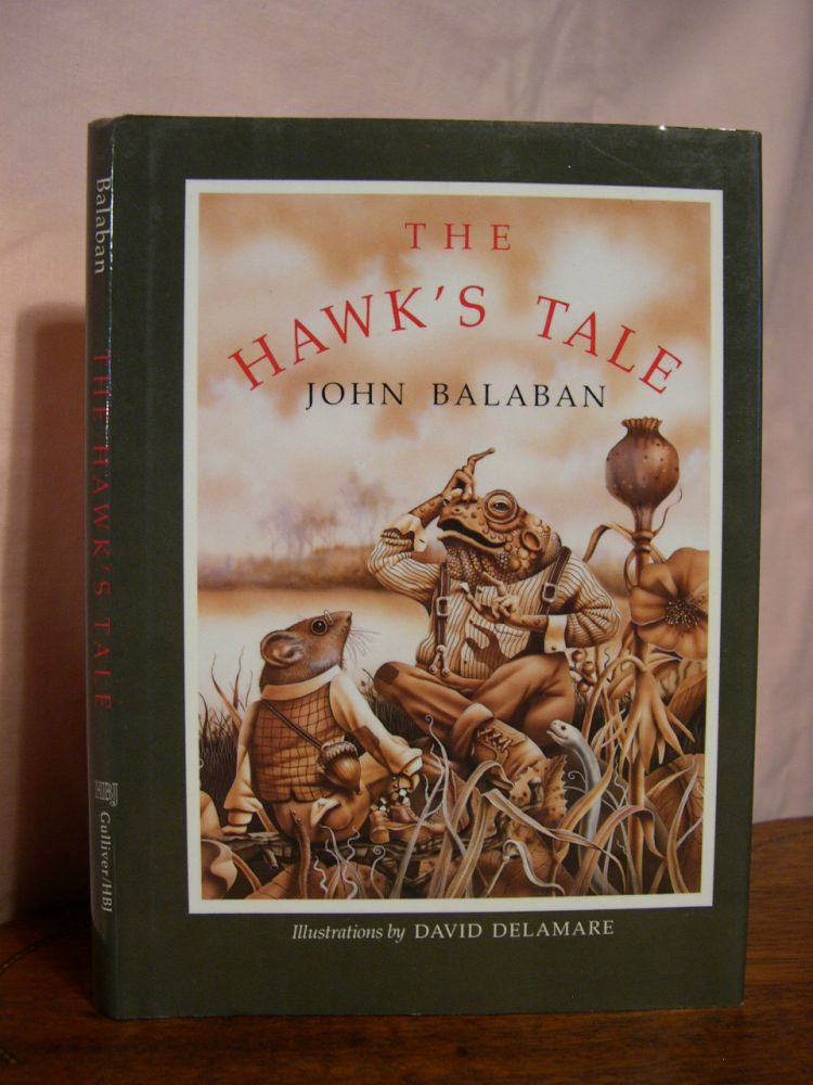 THE HAWK'S TALE. John Balaban.