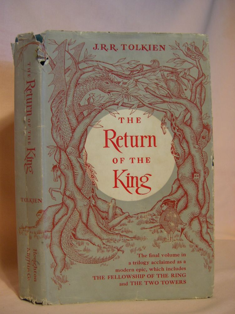 THE RETURN OF THE KING; BEING THE THIRD PART OF THE LORD OF THE RINGS. J. R. R. Tolkien.