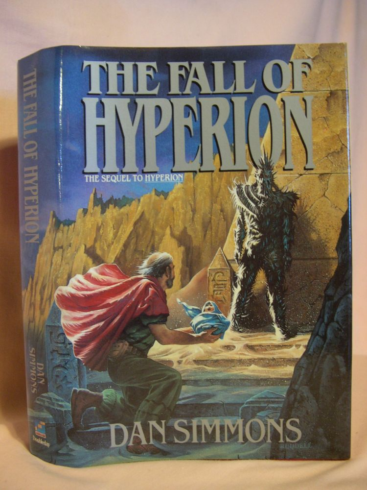 THE FALL OF HYPERION. Dan Simmons.