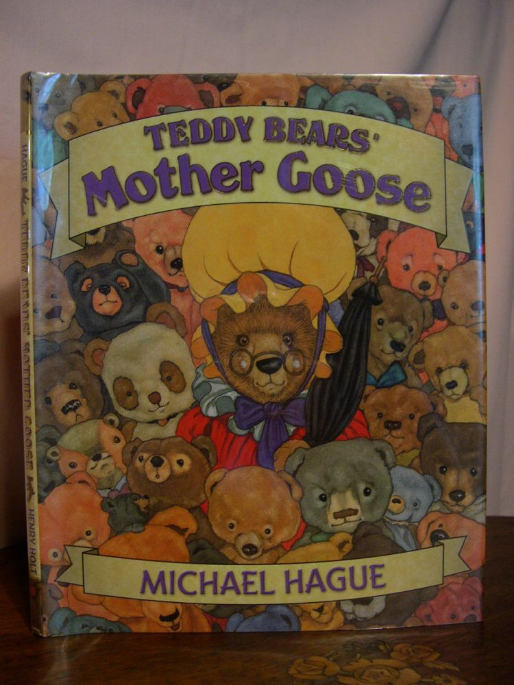 TEDDY BEARS' MOTHER GOOSE. Michael Hague.