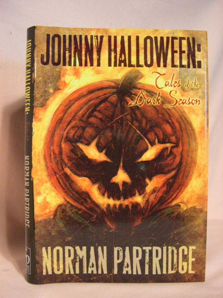 JOHNNY HALLOWEEN: TALES OF THE DARK SEASON. Norman Partridge.