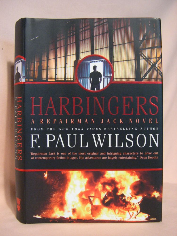 HARBINGERS; A REPAIRMAN JACK NOVEL. F. Paul Wilson.