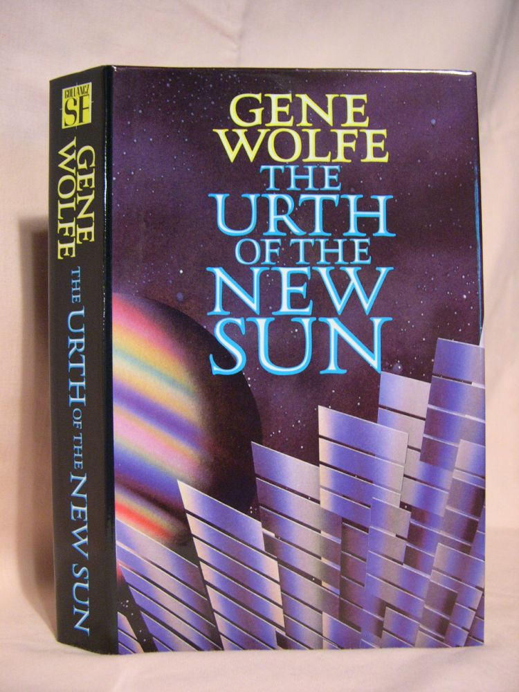 THE URTH OF THE NEW SUN. Gene Wolfe.