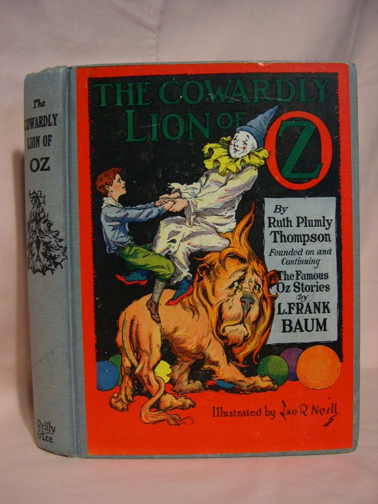THE COWARDLY LION OF OZ. Ruth Plumly Thompson, L. Frank Baum.