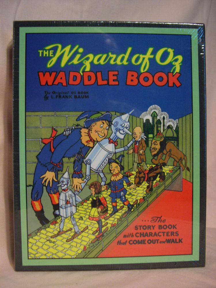THE WIZARD OF OZ WADDLE BOOK. L. Frank Baum.