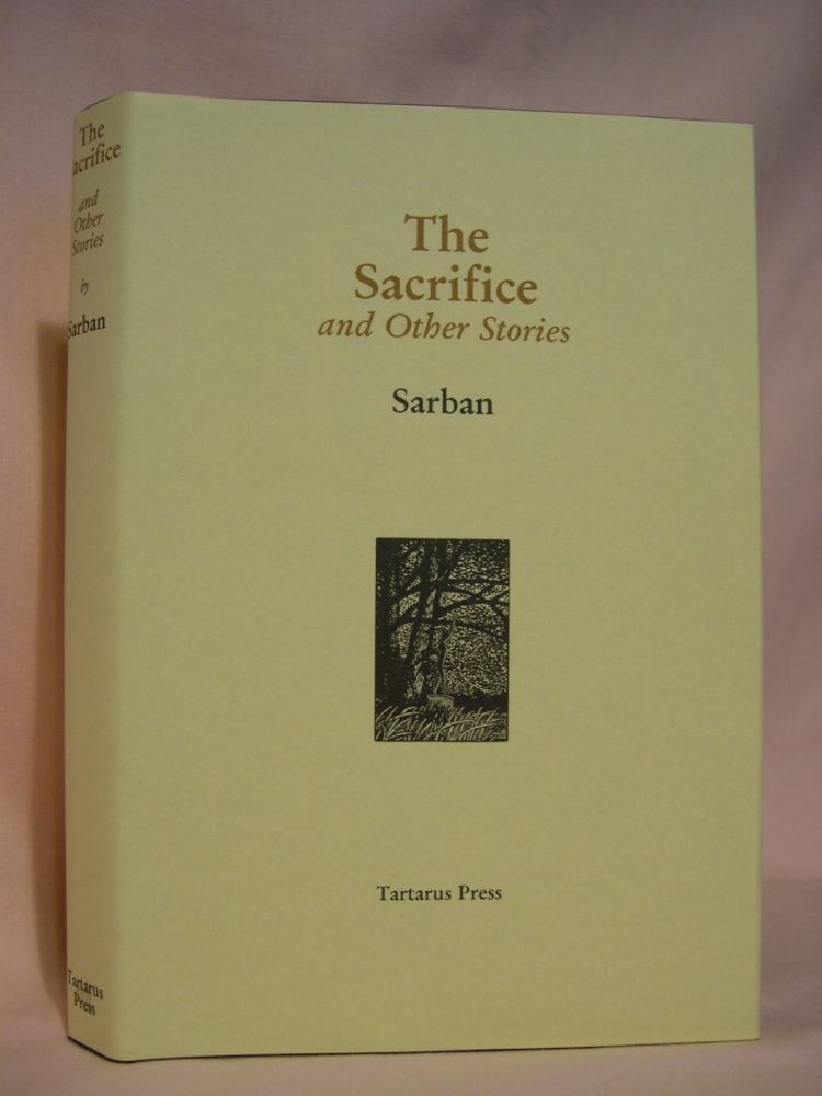 THE SACRIFICE AND OTHER STORIES. Sarban.